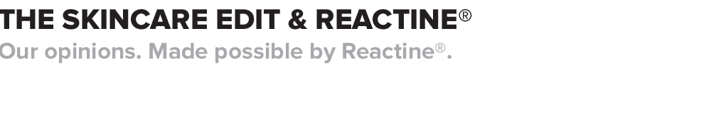 The Skincare Edit and Reactine