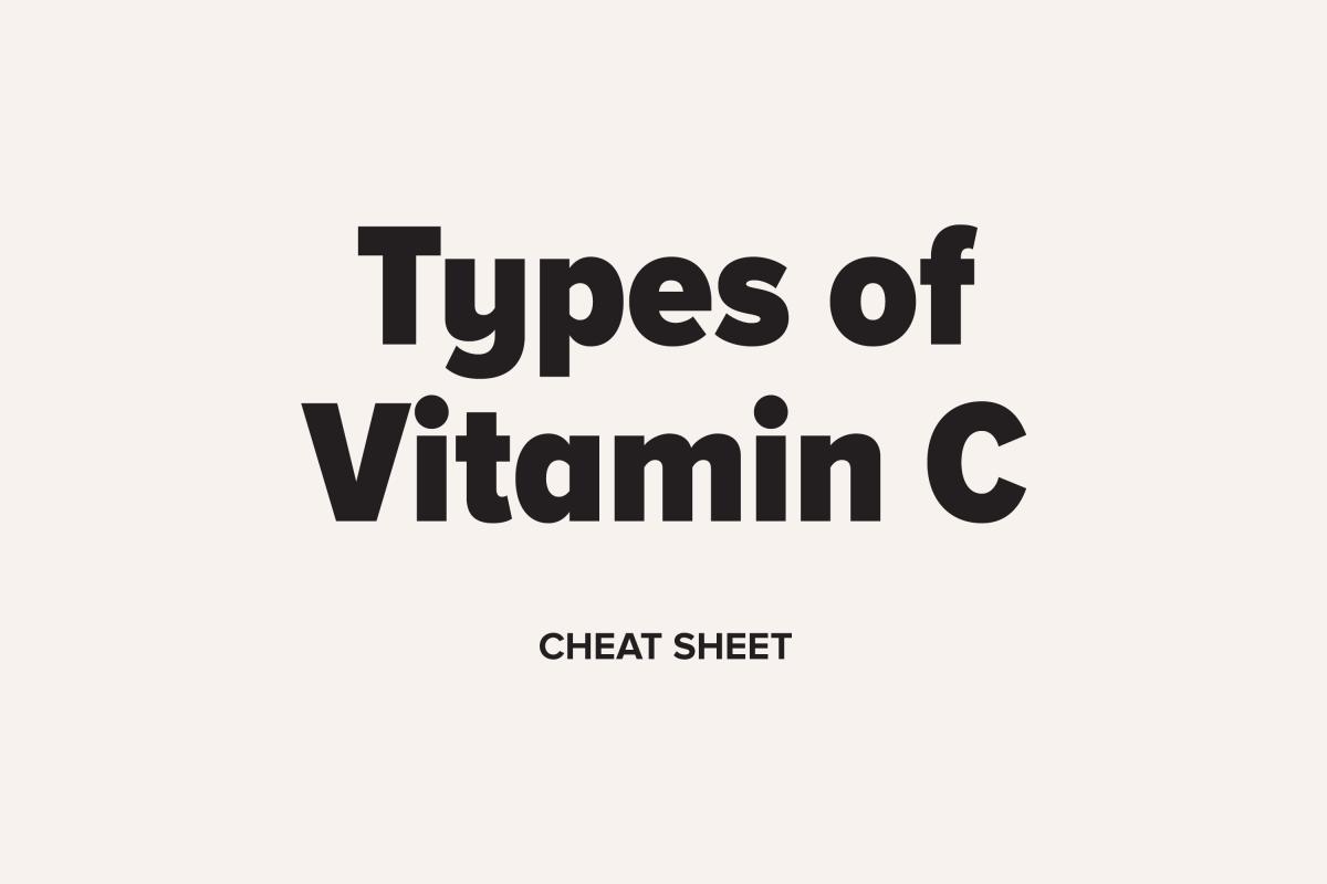 Types of Vitamin C Cheat Sheet
